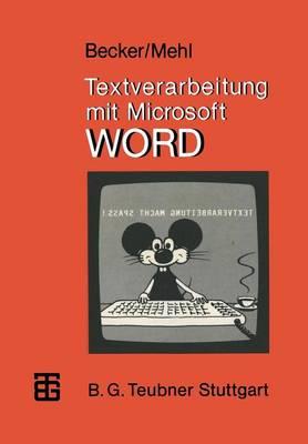 Textverarbeitung Mit Microsoft Word - Mikrocomputer-Praxis (Paperback)