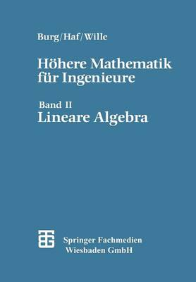 H here Mathematik F r Ingenieure: Band II Lineare Algebra (Paperback)
