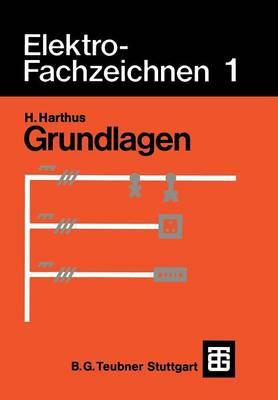 Elektro-Fachzeichnen 1: Grundlagen (Paperback)