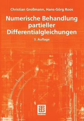 Numerische Behandlung Partieller Differentialgleichungen - Teubner Studienbucher Mathematik (Paperback)