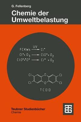 Chemie Der Umweltbelastung - Teubner Studienbucher Chemie (Paperback)