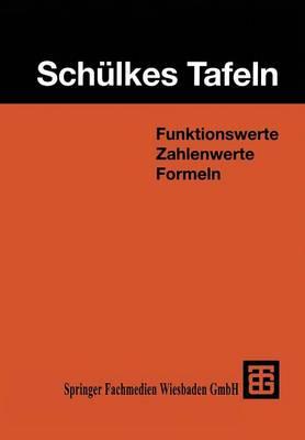 Sch�lkes Tafeln: Funktionswerte Zahlenwerte Formeln (Paperback)