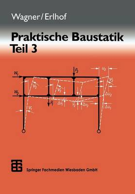 Praktische Baustatik: Teil 3 (Paperback)