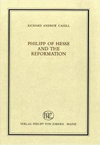 Philipp of Hesse and the Reformation (Hardback)