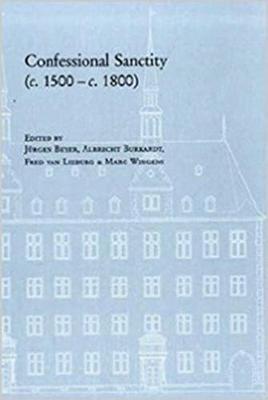 Confessional Sanctity (C. 1500 - C. 1800) (Hardback)