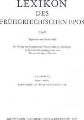 Lexikon Des Fruhgriechischen Epos Lfg. 13: Thauma - Kapnos - Lexikon Des Fruhgriechischen Epos. Ausgabe in Lieferungen 13 (Paperback)