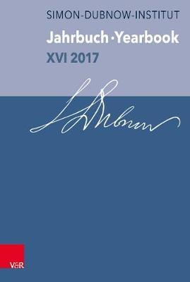 Jahrbuch des Simon-Dubnow-Instituts / Simon Dubnow Institute Yearbook XVI/2017 (Hardback)