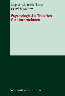 """Psychologische Theorien fA""""r Unternehmen (Hardback)"""