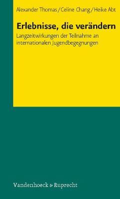 Erlebnisse, die verAndern: Langzeitwirkungen der Teilnahme an internationalen Jugendbegegnungen (Paperback)