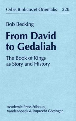 From David to Gedaliah: The Book of Kings as Story and History (Hardback)