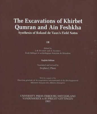 Fouilles De Khirbet Qumraan Et De Aein Feshkha (Paperback)