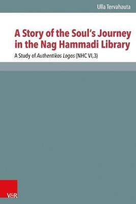 A Story of the Soul's Journey in the Nag Hammadi Library (Hardback)