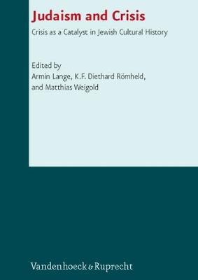 Schriften des Institutum Judaicum Delitzschianum.: Crisis as a Catalyst in Jewish Cultural History (Hardback)