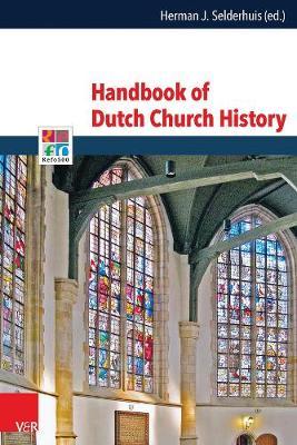 Handbook of Dutch Church History (Hardback)