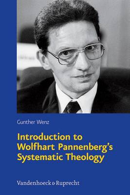 Introduction to Wolfhart Pannenberg's Systematic Theology (Paperback)