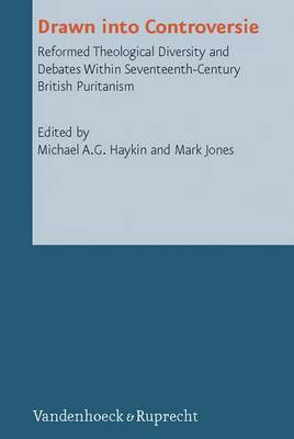 Drawn Into Controversie - Reformed Historical Theology 17 (Hardback)