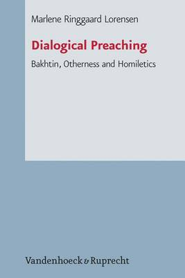 Dialogical Preaching: Bakhtin, Otherness and Homiletics (Paperback)
