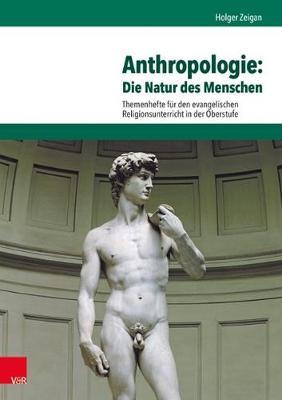Anthropologie: Die Natur des Menschen (Paperback)