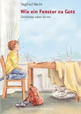 Wie ein Fenster zu Gott: Gleichnisse sehen lernen (Paperback)
