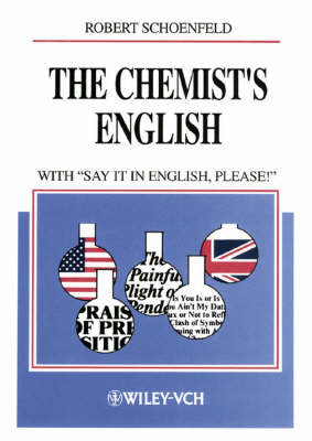 """The Chemist's English: with """"Say It in English, Please!"""" (Hardback)"""