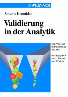 Validierung in Der Analytik (Paper Only) (Paperback)
