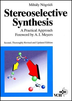 Stereoselective Synthesis: A Practical Approach (Paperback)