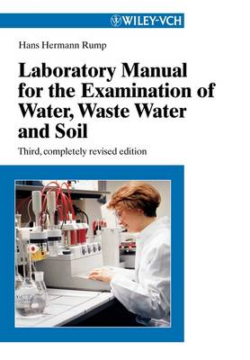 Laboratory Manual for the Examination of Water, Waste Water and Soil (Paperback)