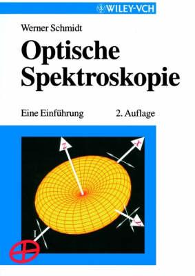 Optische Spektroskopie: Eine Einfuhrung (Paperback)