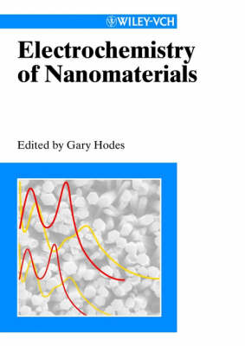 Electrochemistry of Nanomaterials (Hardback)