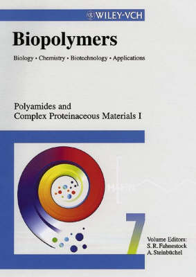 Biopolymers: Biology, Chemistry, Biotechnology, Applications Polyamides and Complex Proteinaceous Materials I - Biopolymers (Hardback)