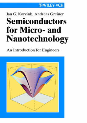 Semiconductors for Micro- and Nanotechnology: An Introduction for Engineers (Paperback)