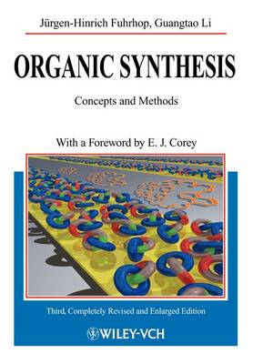Organic Synthesis: Concepts and Methods (Paperback)