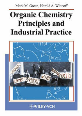 Organic Chemistry Principles and Industrial Practice (Paperback)