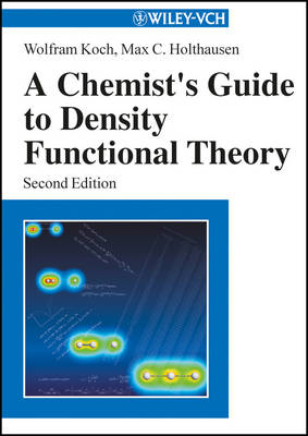 A Chemist's Guide to Density Functional Theory (Paperback)