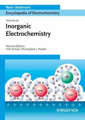 Encyclopedia of Electrochemistry: Inorganic Chemistry Inorganic Chemistry v. 7a - Encyclopedia of Electrochemistry (Hardback)