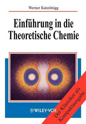 Einfuhrung in die Theoretische Chemie (Hardback)