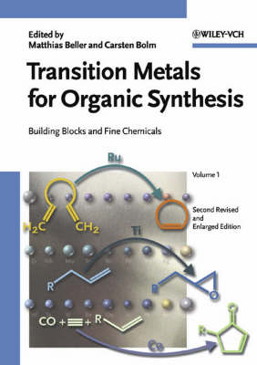 Transition Metals for Organic Synthesis: Building Blocks and Fine Chemicals 2 Volume Set (Hardback)