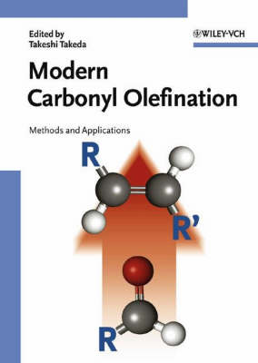 Modern Carbonyl Olefination: Methods and Applications (Hardback)