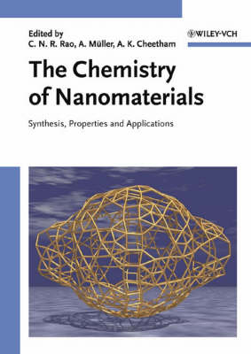 The Chemistry of Nanomaterials: Synthesis, Properties and Applications 2 Volume Set (Hardback)