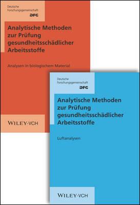 Analytische Methoden zur Prufung gesundheitsschadlicher Arbeitsstoffe: Band 1: Luftanalysen + Band 2: Analysen in biologischem Material, aktueller Stand - Analytishce Methoden