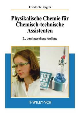 Physikalische Chemie fur Chemisch-technische Assistenten (Paperback)