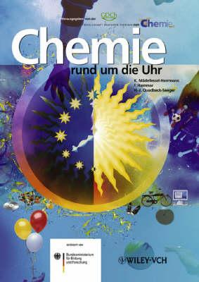 Chemie Rund um die Uhr: Das Buch Zum Jahr Der Chemie (Hardback)