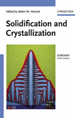 Solidification and Crystallization (Hardback)