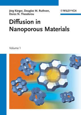 Diffusion in Nanoporous Materials: 2 Volume Set (Hardback)