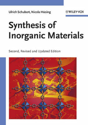 Synthesis of Inorganic Materials (Paperback)