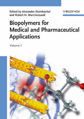 Biopolymers for Medical and Pharmaceutical Applications: Humic Substances, Polyisoprenoids, Polyesters, and Polysaccharides (Hardback)