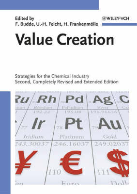 Value Creation: Strategies for the Chemical Industry (Hardback)