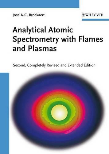 Analytical Atomic Spectrometry with Flames and Plasmas (Hardback)