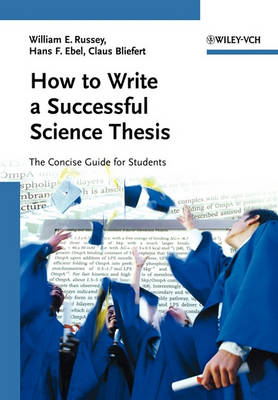 How to Write a Successful Science Thesis: The Concise Guide for Students (Paperback)