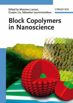 Block Copolymers in Nanoscience (Hardback)